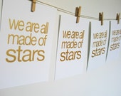 we are all made of stars UNFRAMED gold screenprint