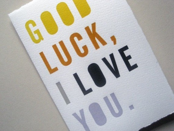 Good Luck, I Love You--card