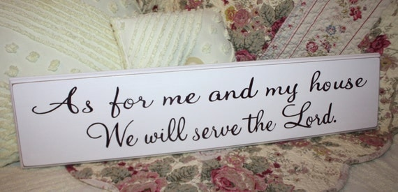 As For Me and My House We Will Serve the Lord YOUR COLOR CHOICE Hand Painted Bible Verse