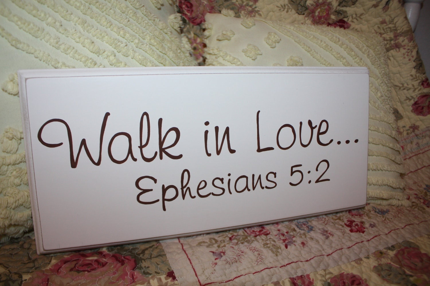 Walk in Love Ephesians 5:2 Wood Sign Handcrafted