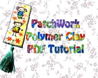 Tutorials, DIY tutorial, Polymer Clay PDF tutorial,  patch work Tutorial, Step by Step, instruction, DIY craft idea, sculping