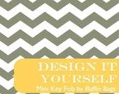 MINI KEY Chain Fob Keychain - Design It Yourself - DIY - You Choose the Fabric