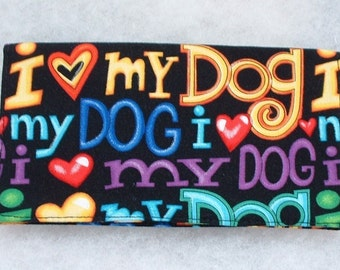 Checkbook Cover - I love my Dog
