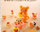 Rilakkuma Cute Wool Needle Felting Mascot Japanese Craft Book