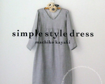 Machiko Kayaki - Simple Style Dress Japanese Craft Book