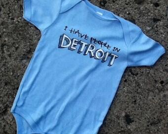 I have people in Detroit - onesie