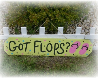 Hand Painted GOT FLOPS Flip Flop Sign - Beach Decor, Beach Chic, Beach Cottage Decor