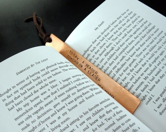 Copper bookmark.. today a reader, tomorrow a leader - handcut, handstamped quote
