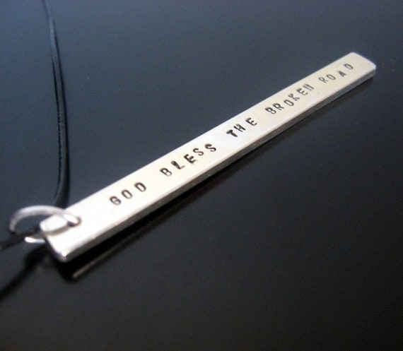 god bless the broken road.... thick sterling bar necklace