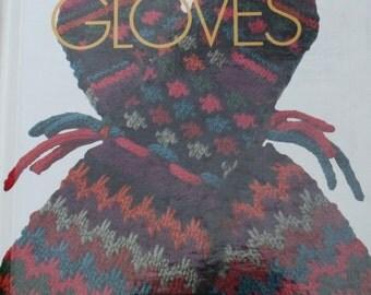 Knitting Paterns Gloves Mittens Vogue Knitting Mittens and Gloves Men Women Children Hardcover Original NOT a PDF