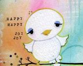 Happy Happy Joy Joy Original Painting by Lindsay  Brackeen