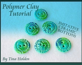 Polymer Clay Tutorial - Imitative Ceramic - Buttons - PDF Download