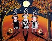 CUSTOM For Carolann Three Little Witches Halloween Folk Art Whimsical Card Print