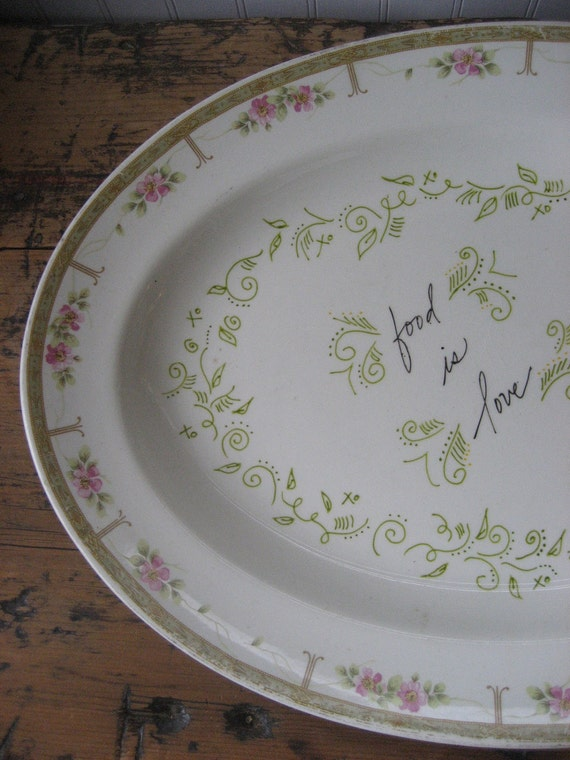 Food is Love Handwritten Vintage Ceramic Porcelain Platter Plate