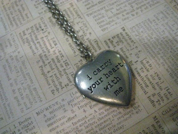 i carry your heart with me Locket Necklace ee cummings