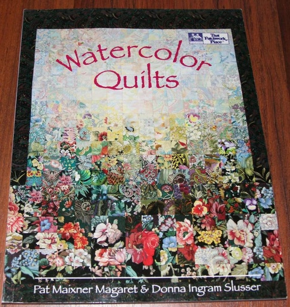 Book Cover Watercolor Quilts : Watercolor quilt book by pat maixner hugsandstitches on