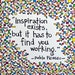 "Brightly Colored Art Print - Picasso Quote- ""Inspiration exists but it has to find you working"""