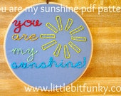 you are my sunshine---pdf embroidery pattern