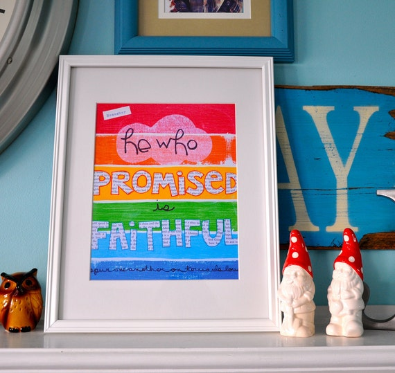 He who promised is faithful-8 by 10-print