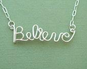 Believe Necklace - all sterling silver - etsyprojectembrace