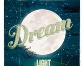 May A Luminous Dream Light the Way - Full Moon - Large Print