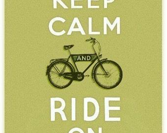 Keep Calm and Ride On print