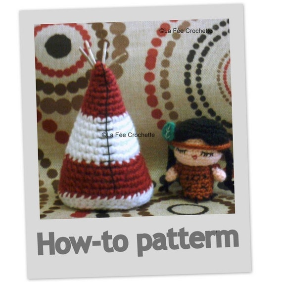 Amigurumi little Indian doll and her Tipi crochet pattern pdf