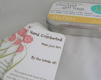 25 Crochet Gift Tags - Selfish