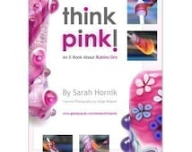 Think Pink - An E-Book about Rubino Oro by Sarah Hornik