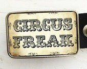 Circus Freak Belt Buckle