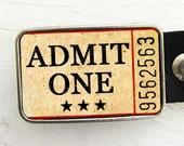 Admit One Vintage Ticket Belt Buckle