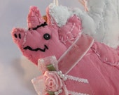 If Pigs Could Fly Pink Piggy w Wings Quilty Critter - OOAK, Novelty, Love Token
