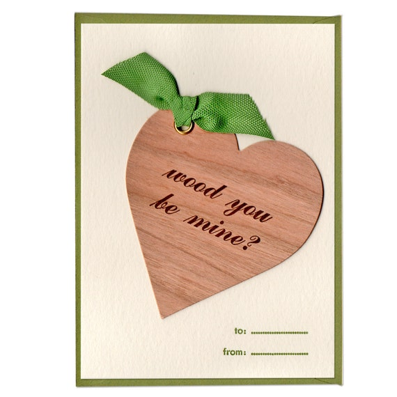 wood you be mine. valentine