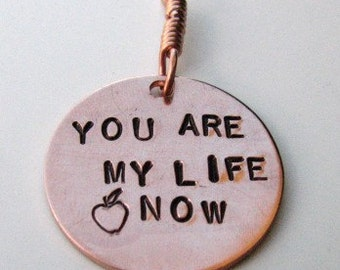 Twilight inspired pendant - You are my life now copper pendant