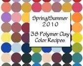 Premo Spring Summer 2010 - 38 Polymer Clay Color Recipes