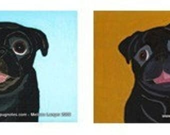 Happy Black Pug Note Cards - 2 Designs - A70 and A32