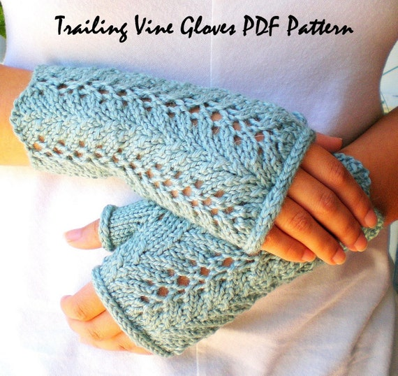 Lace Fingerless Gloves Knitting Pattern : PDF Knitting Pattern Lace Fingerless Gloves Trailing Vines