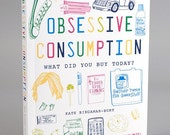 Obsessive Consumption THE BOOK