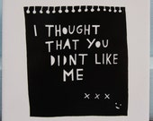 I Thought That You Didn't Like Me ceramic tile