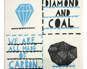 We Are All Made Of Carbon, Diamond And Coal tile