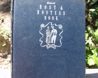 Sale Vintage Sunet Host and Hostess  Book 1945 Collectible Hardcover Blue epsteam Gift