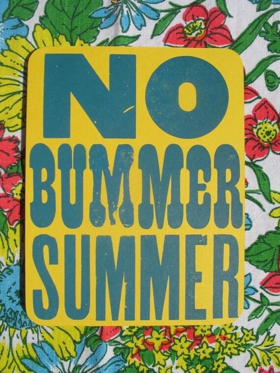 NO bummer summer letterpress printed postcard
