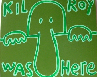 original painting / as green as it gets / Graffito No. 1 (Kilroy Was Here) / 3787