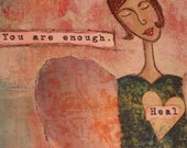 You Are Enough - Original 8x10 Affirmation Painting