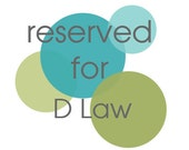Reserve listing for D Law