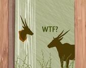 WTF card / funny greeting cards / deer trophy