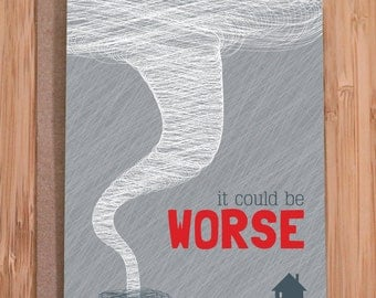 cheer up card / funny greeting cards / worse tornado card