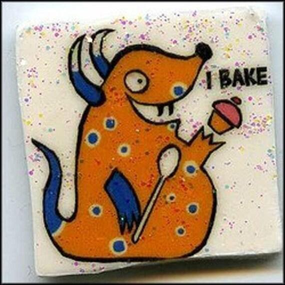 I Bake monster magnet