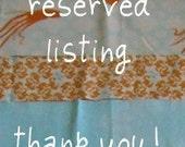 Reserved Listing for kyleandjules