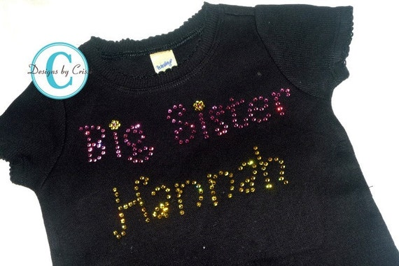 Big Sister Rhinestone Shirt With Name Custom By